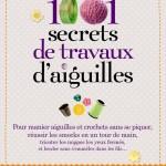 1001 secrets de Travaux d'aiguilles : Pour vos bonnes résolutions 2013 !